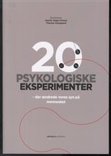 Image of   20 PSYKOLOGISKE EKSPERIMENTER (Bog)