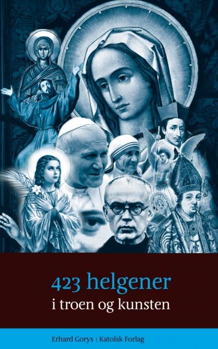 Image of   423 helgener i troen og kunsten (Bog)