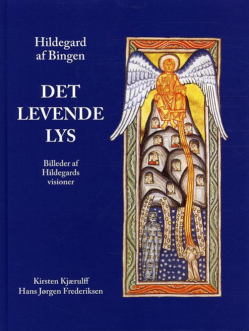 Hildegard af Bingen, Det levende lys (Bog)