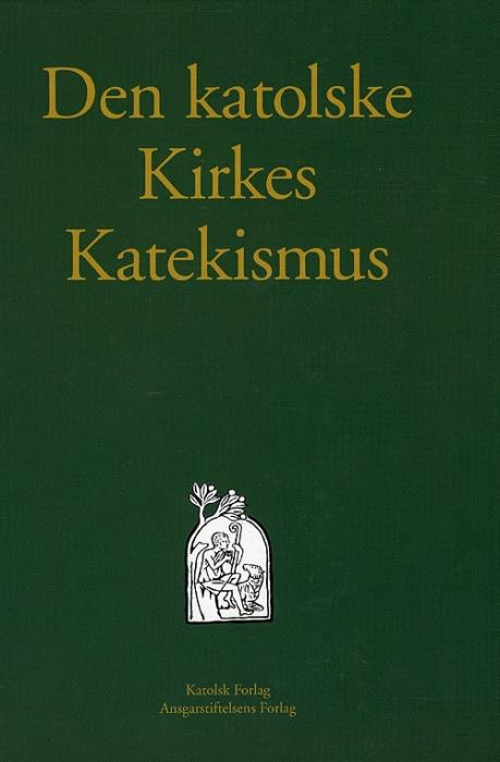 Den katolske Kirkes Katekismus (Bog)