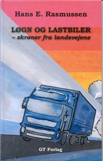 Løgn og lastbiler (Bog)