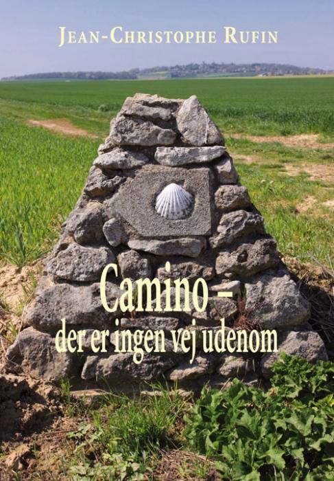 Image of   Camino. Der er ingen vej udenom (Bog)