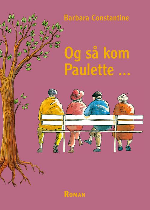 Image of Og så kom Paulette . . . (Bog)