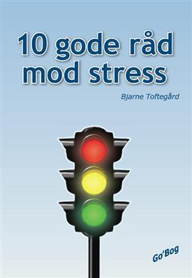Image of   10 gode råd mod stress (Bog)