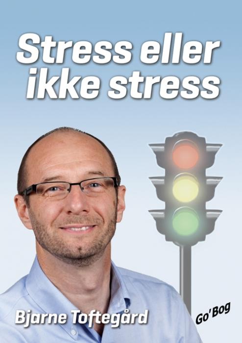 Stress eller ikke stress