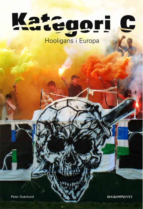 Kategori C - hooligans i Europa (Bog)