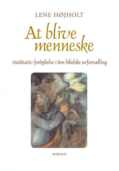 Image of   At blive menneske (Bog)
