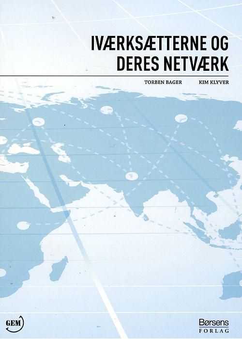 Image of   Iværksætterne og deres netværk (Bog)