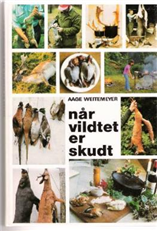 Image of Når vildtet er skudt (Bog)