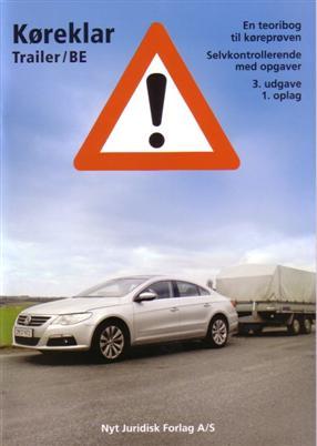 Køreklar Trailer/BE (Bog)