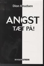 Image of   ANGST tæt på (Bog)