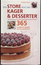 Den store bog om kager og desserter. (Bog)
