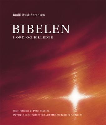 Image of   Bibelen - i ord og billeder. (Bog)