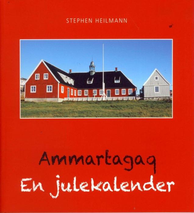 Ammartagaq - En julekalender (Bog)