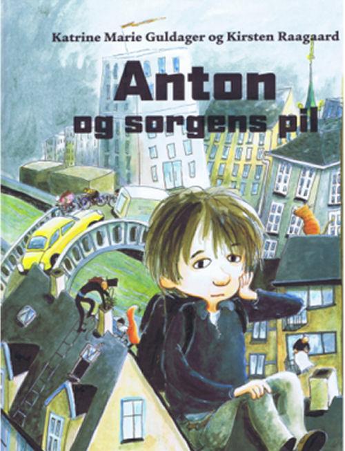 Image of   Anton og sorgens pil (Bog)