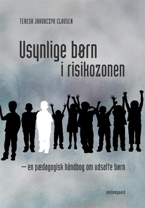 Usynlige børn i risikozonen (Bog)