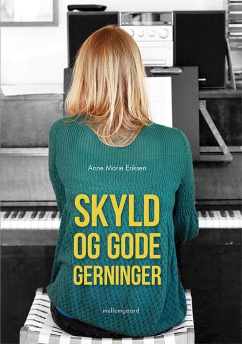 Image of Skyld og gode gerninger (Bog)