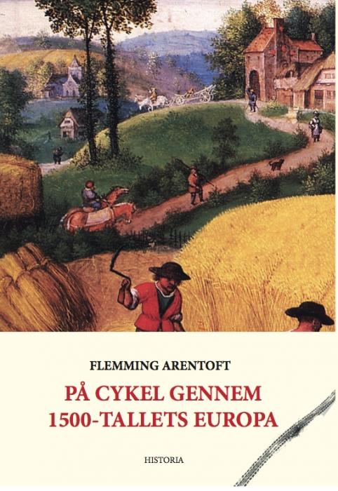 På cykel gennem 1500-tallets Europa (Bog)