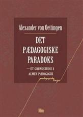 Image of Det pædagogiske paradoks (Bog)
