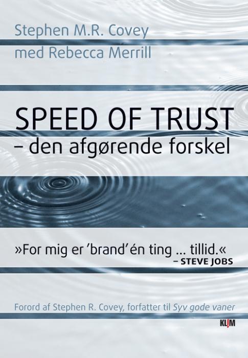 Speed of Trust - den afgørende forskel (Bog)