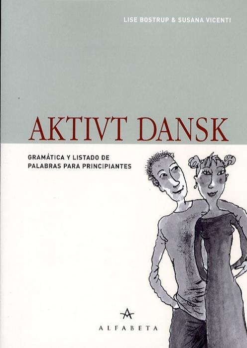Aktivt dansk, Spansk (Bog)
