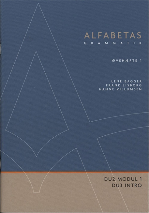 Image of   Alfabetas grammatik, Øvehæfte 1 (Bog)