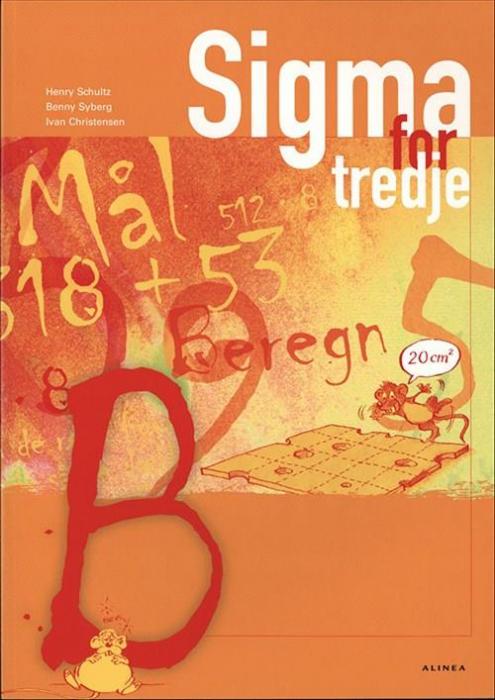 Sigma for tredje, Elevbog B