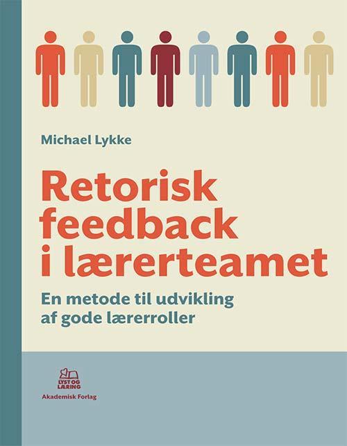 Retorisk feedback i lærerteamet (Bog)