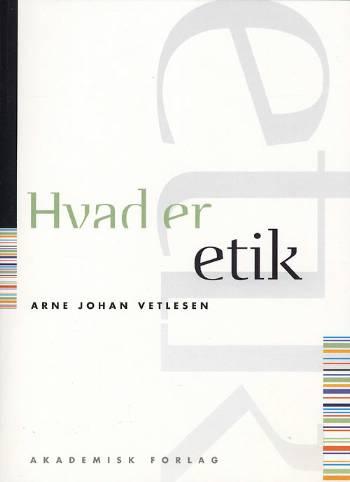 Image of Hvad er etik (Bog)