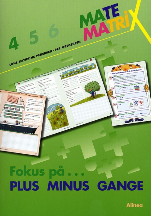 Matematrix 4, Fokus på PLUS MINUS GANGE