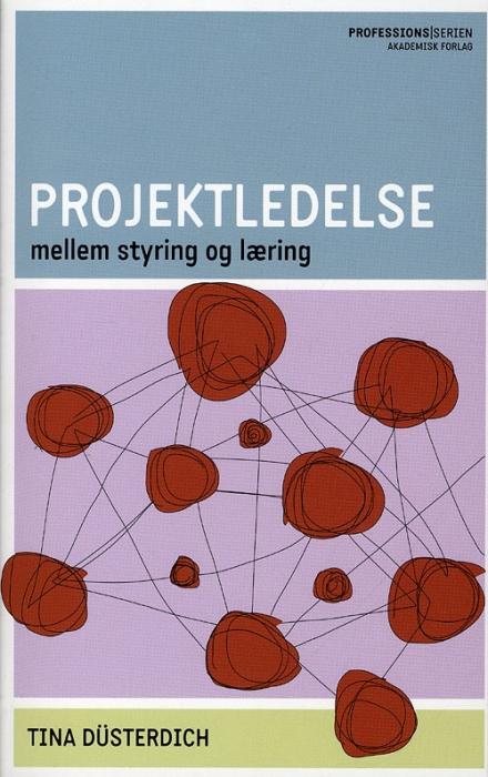Projektledelse - mellem styring og læring (Bog)