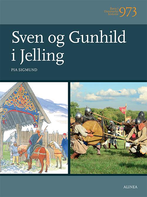Børn i Danmarks historie 973, Sven og Gunhild i Jelling