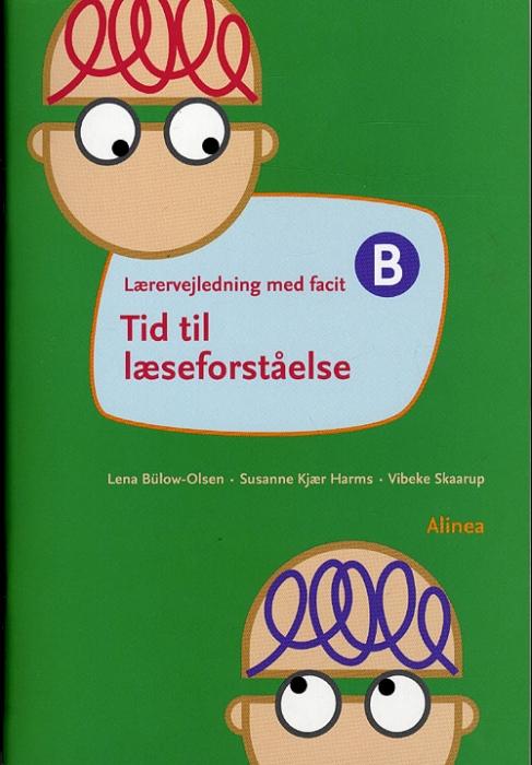 Billede af Susanne Kjær Harms, Tid til læseforståelse B, Lærervejledning (Bog)