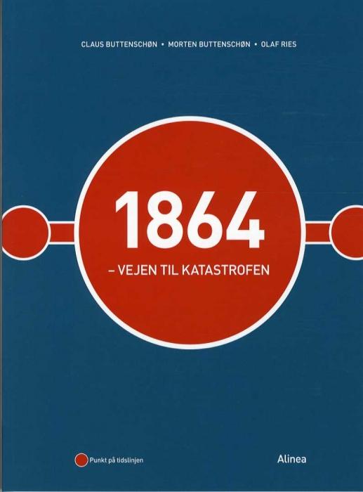 Image of   1864 - Vejen til katastrofen (Bog)
