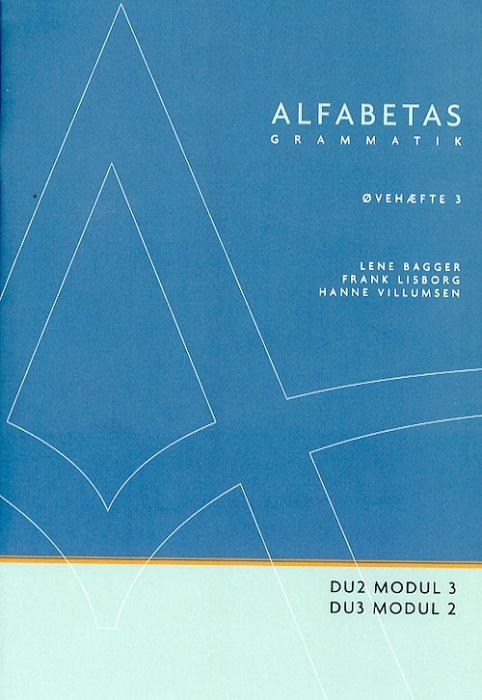 Image of   Alfabetas grammatik, Øvehæfte 3 (Bog)
