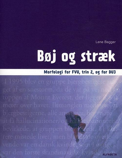 Image of   Bøj og stræk, Morfologi for FVU, trin 2 og for DU3 (Bog)