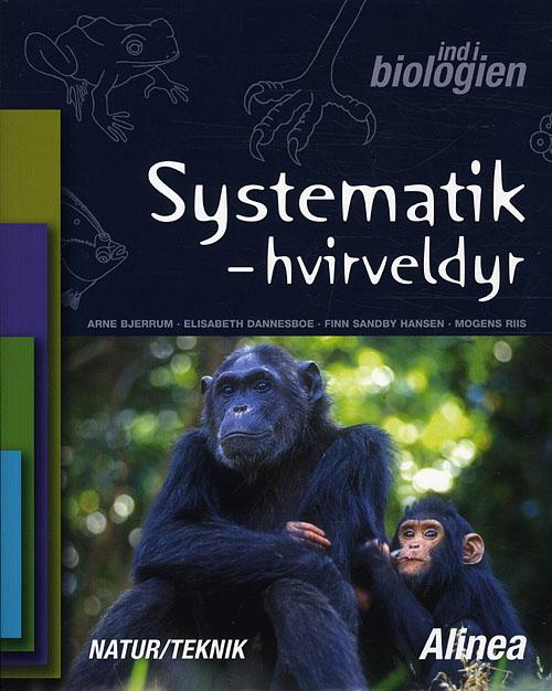 Image of Ind i biologien 4.-6. kl. Systematik, hvirveldyr (Bog)