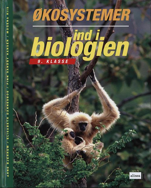 Image of Ind i biologien, 9.kl. Økosystemer, Elevbog (Bog)