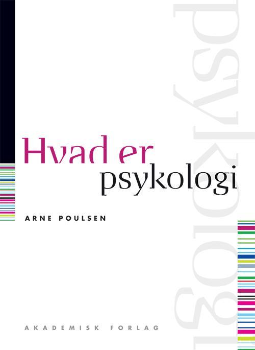 Image of Hvad er psykologi (Bog)