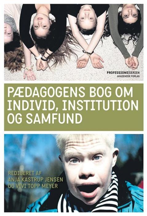 Image of Pædagogens bog om individ, institution og samfund (Bog)