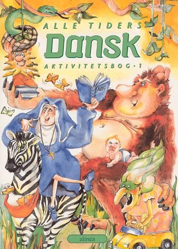 Alle tiders Dansk 1.kl. Aktivitetsbog (Bog)
