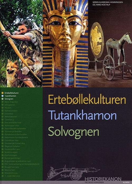 Historiekanon, Ertebøllekulturen, Tutankamon, Solvognen (Bog)
