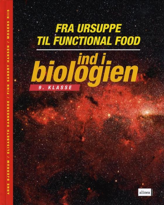 Image of Ind i biologien, 9.kl. Fra ursuppe til functional food, Elevbog (Bog)