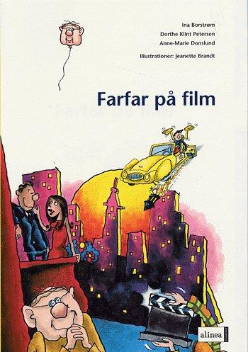 Image of Den første læsning, Farfar på film (Bog)