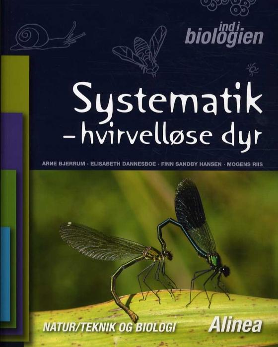Image of Ind i biologien 4.-6. kl. Systematik, Hvirvelløse dyr (Bog)