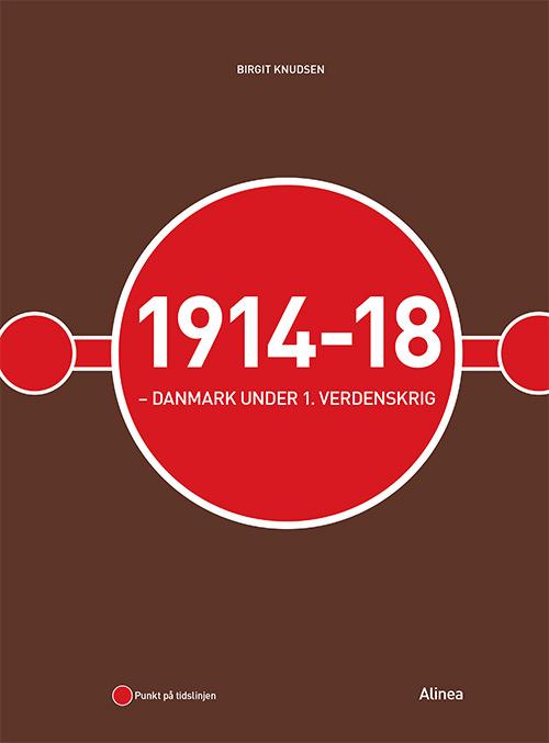 Image of   1914-18 - Danmark under 1. verdenskrig (Bog)