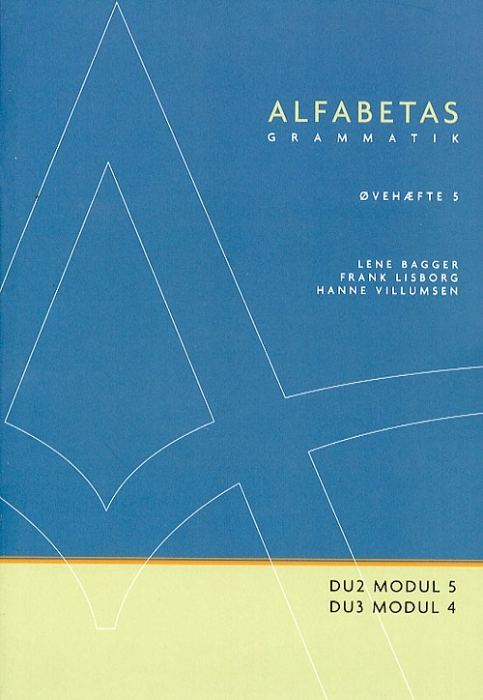 Image of   Alfabetas grammatik, Øvehæfte 5 (Bog)