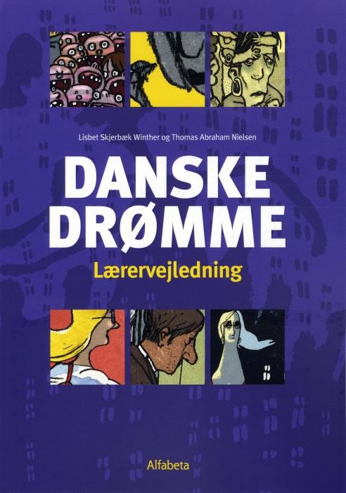 Image of   Danske drømme, Lærervejledning (Bog)