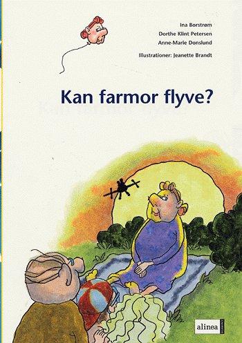 Image of Den første læsning, Kan farmor flyve? (Bog)