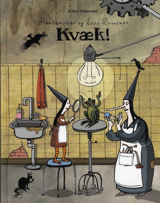 Image of Heksemutter og lille Svovlhat - Kvæk! (Bog)